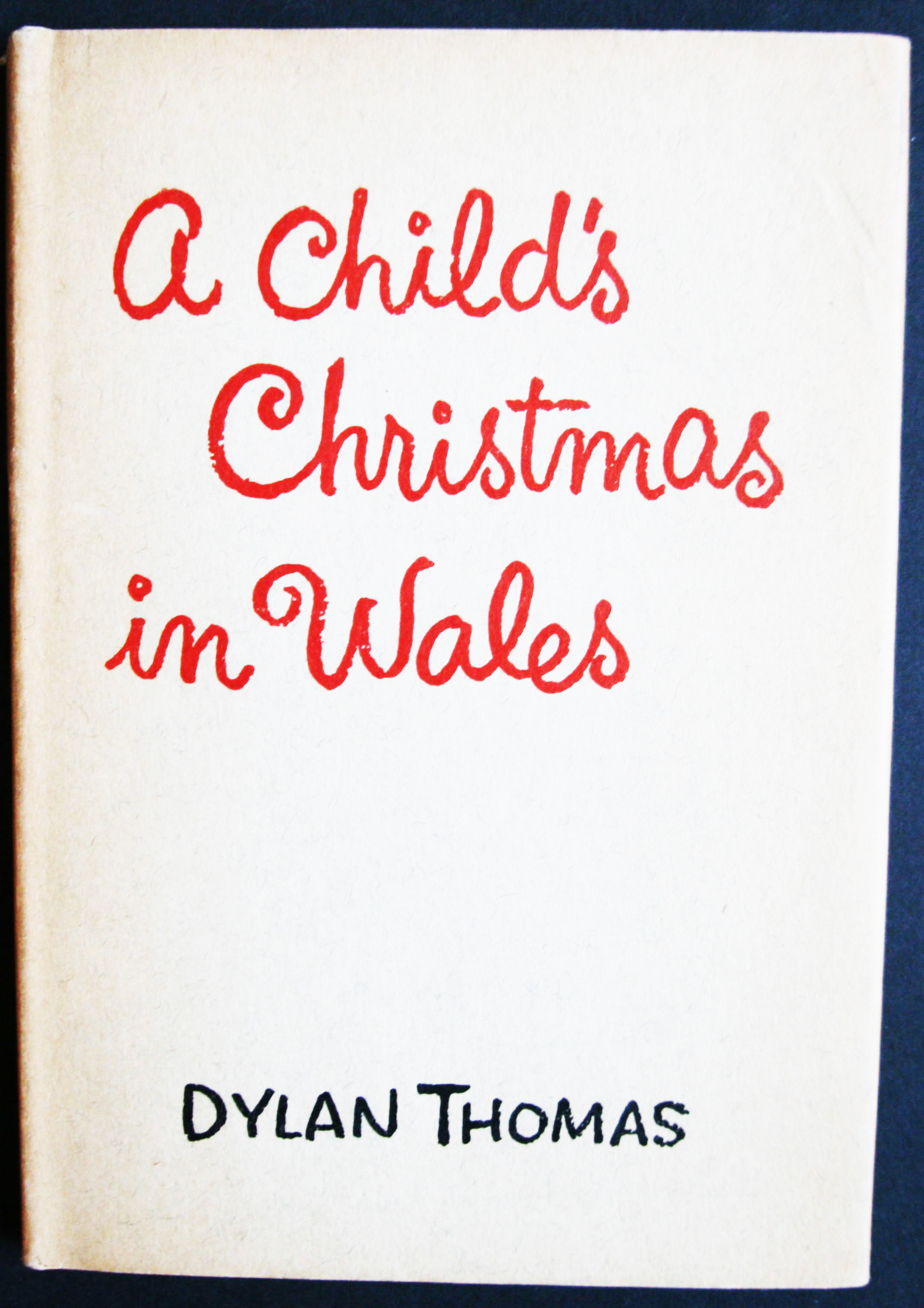 Dylan Thomas A Childs Christmas In Wales first edition
