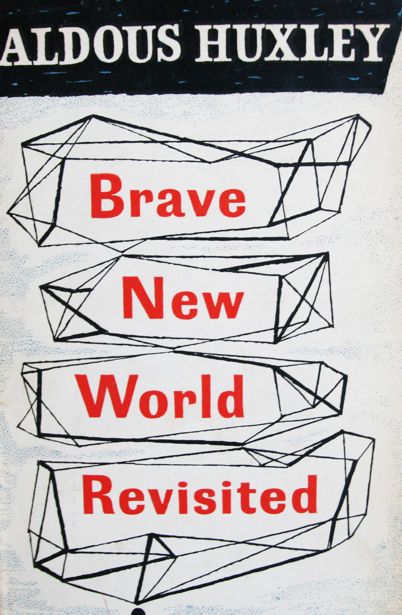 aldous huxley brave new world revisited first edition