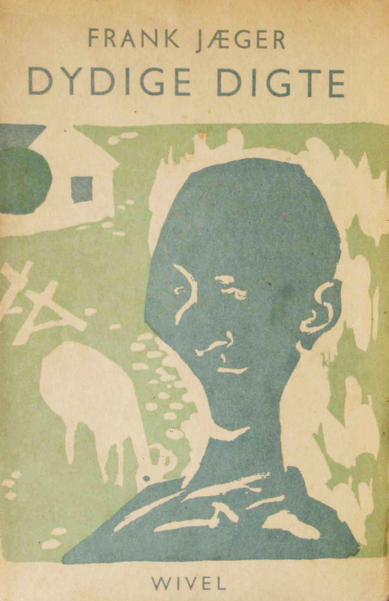 frank jæger dydige digte første udgave