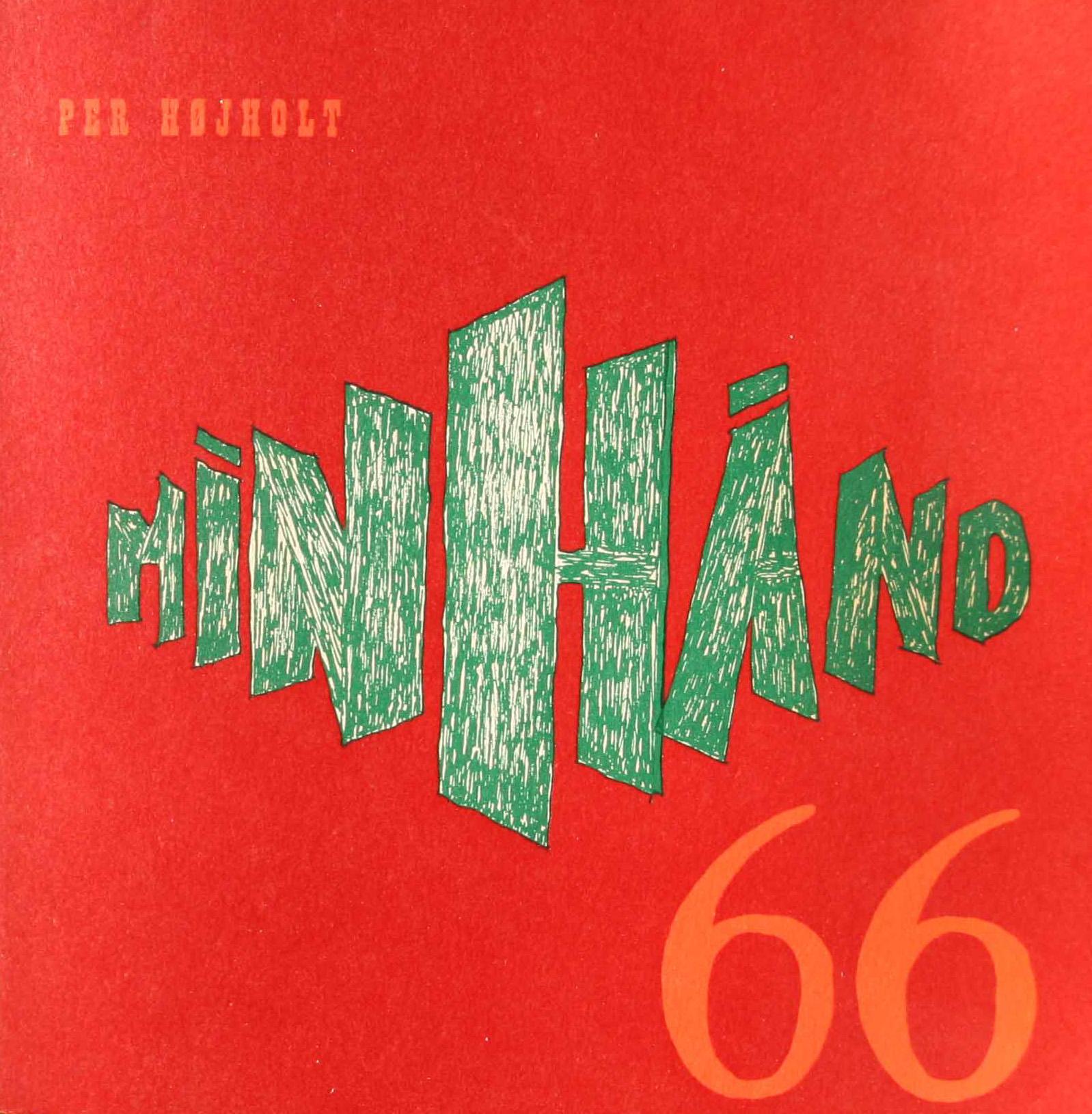 per højholt min hånd 66 digte vinyl første udgave