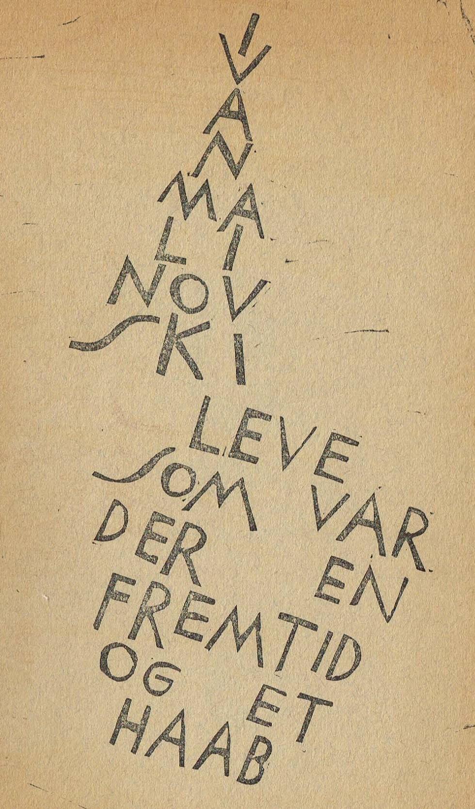 ivan malinovski leve som var der en fremtid digte