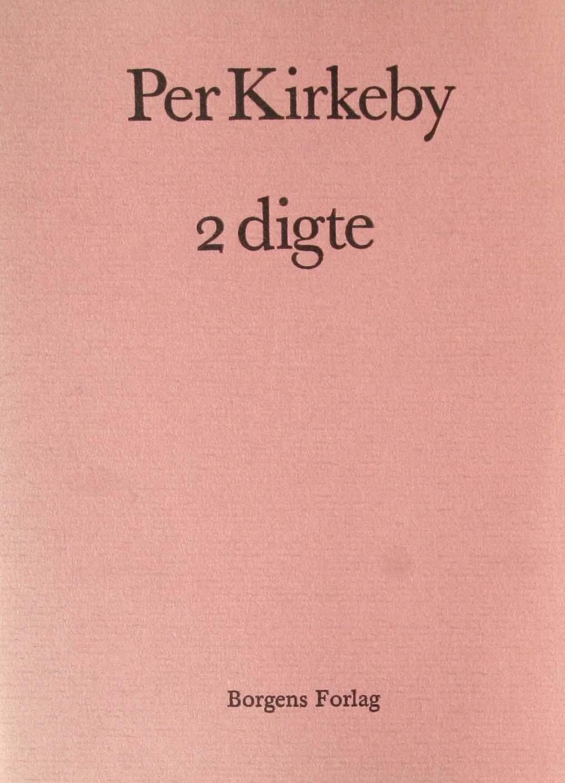 per kirkeby 2 digte første udgave