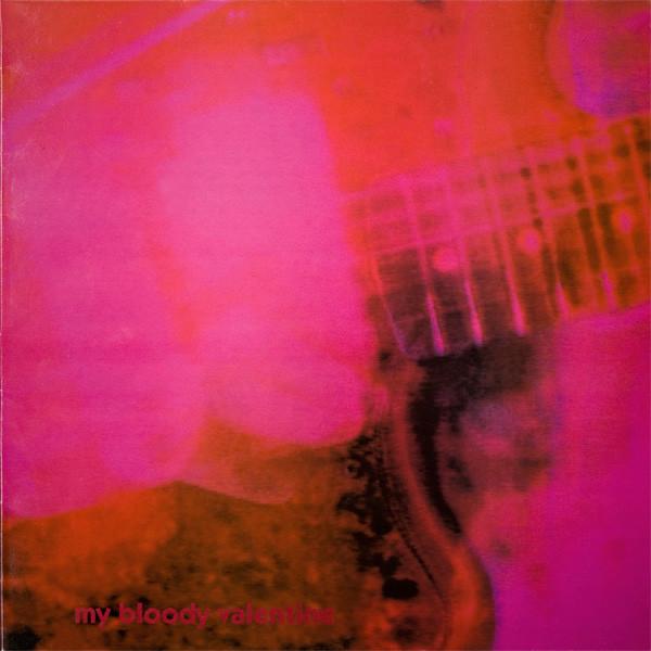my bloody valentine loveless vinyl lp orig. uk press.