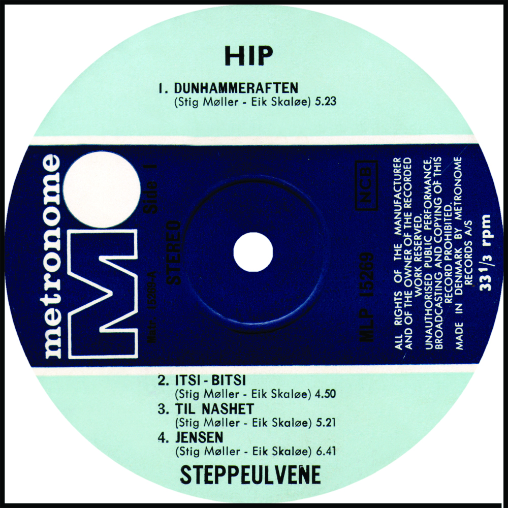 Steppeulvene Hip Metronome MLP 15269 Earliest Press. Vinyl Album