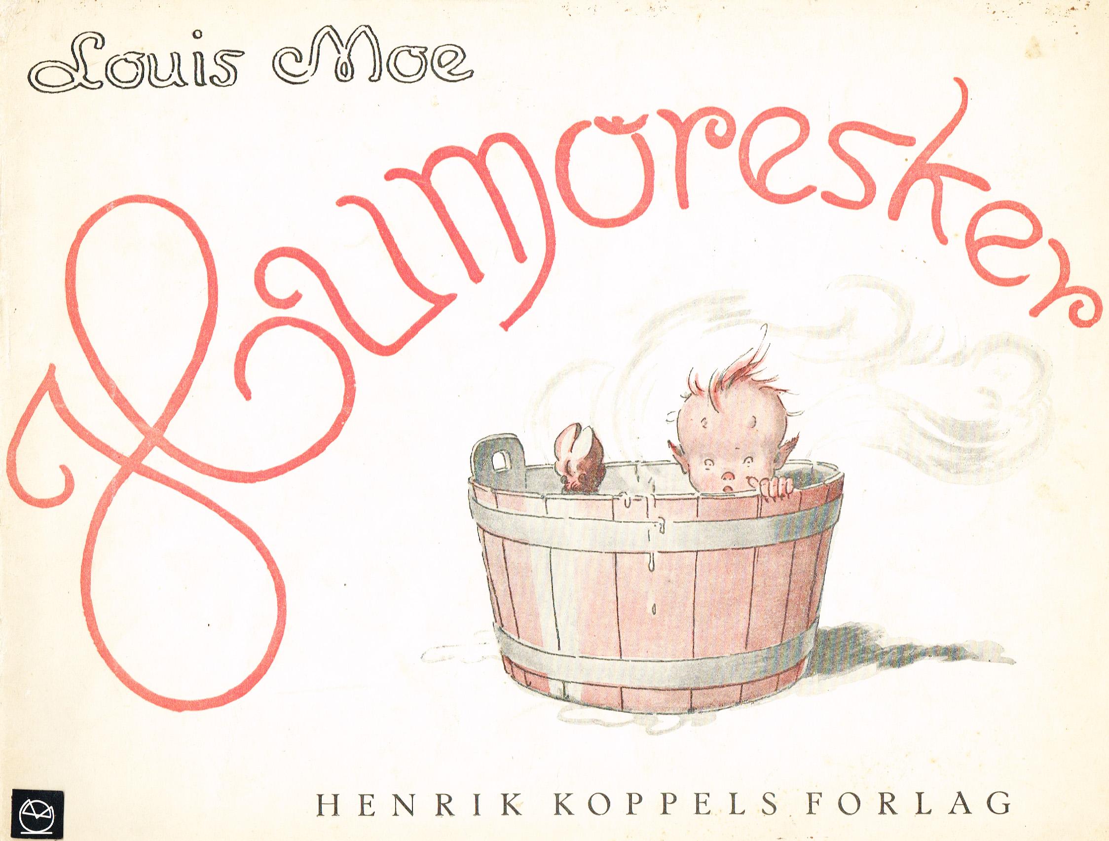 Louis Moe Humoresker