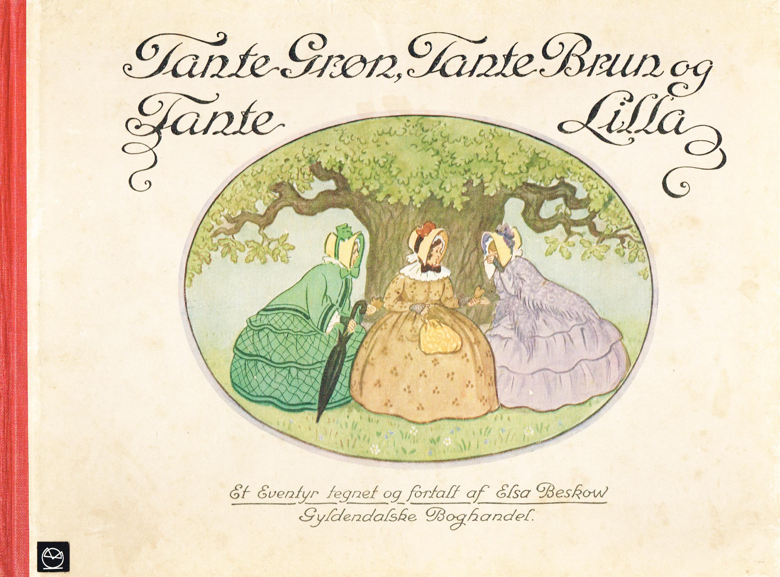 Elsa Beskow Tante Grøn, Tante Brun og Tante Lilla billedbog