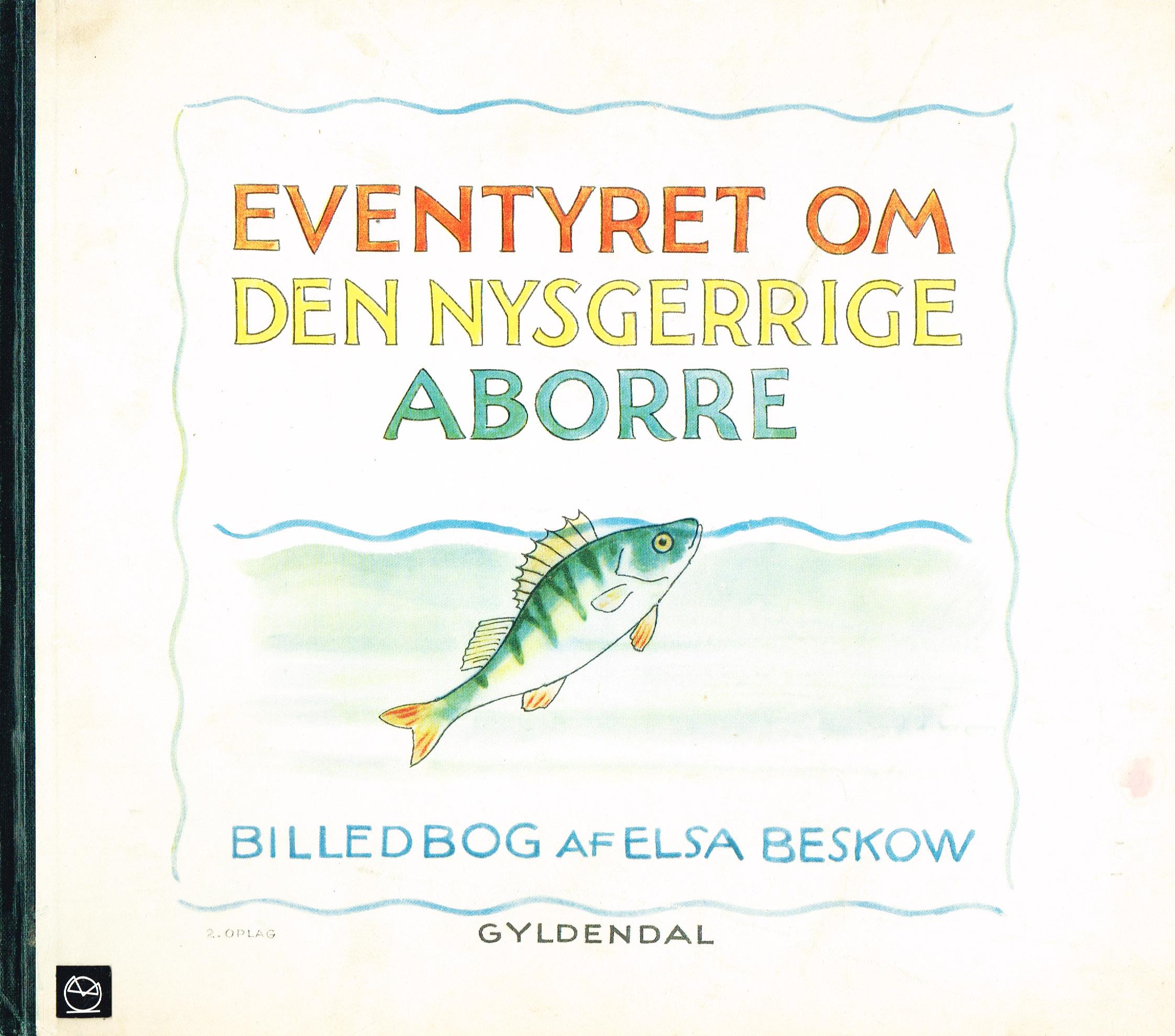 Elsa Beskow Eventyret om den nysgerrige aborre billedbog