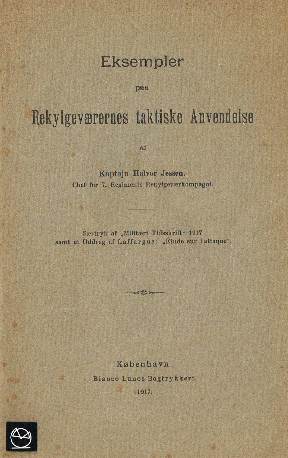 Rekylgeværernes taktiske anvendelse 1917 - pjece