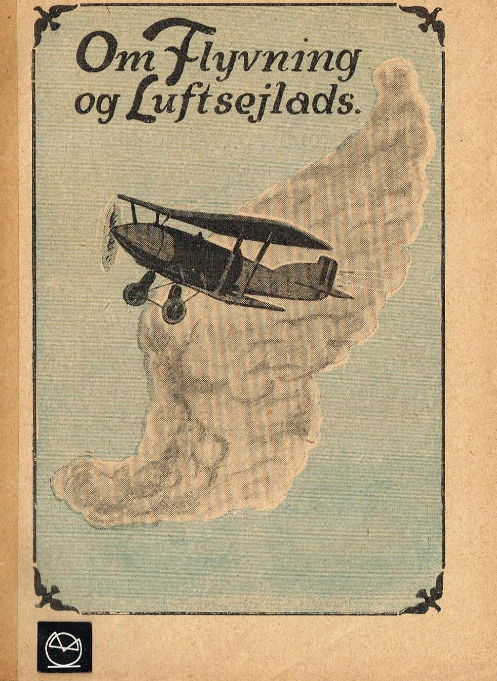 Om Flyvning Og Luftsejlads