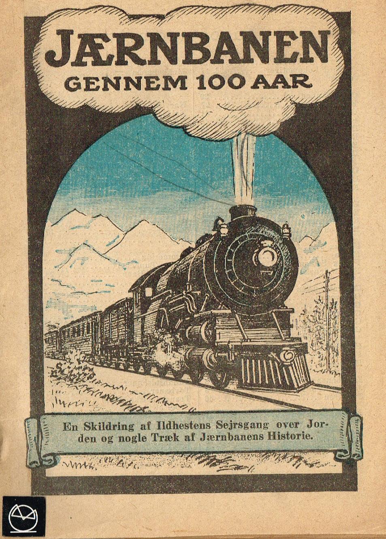 Jernbanen gennem 100 aar