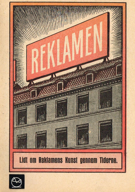 Reklamen - Lidt om Reklamens Kunst gennem Tiderne