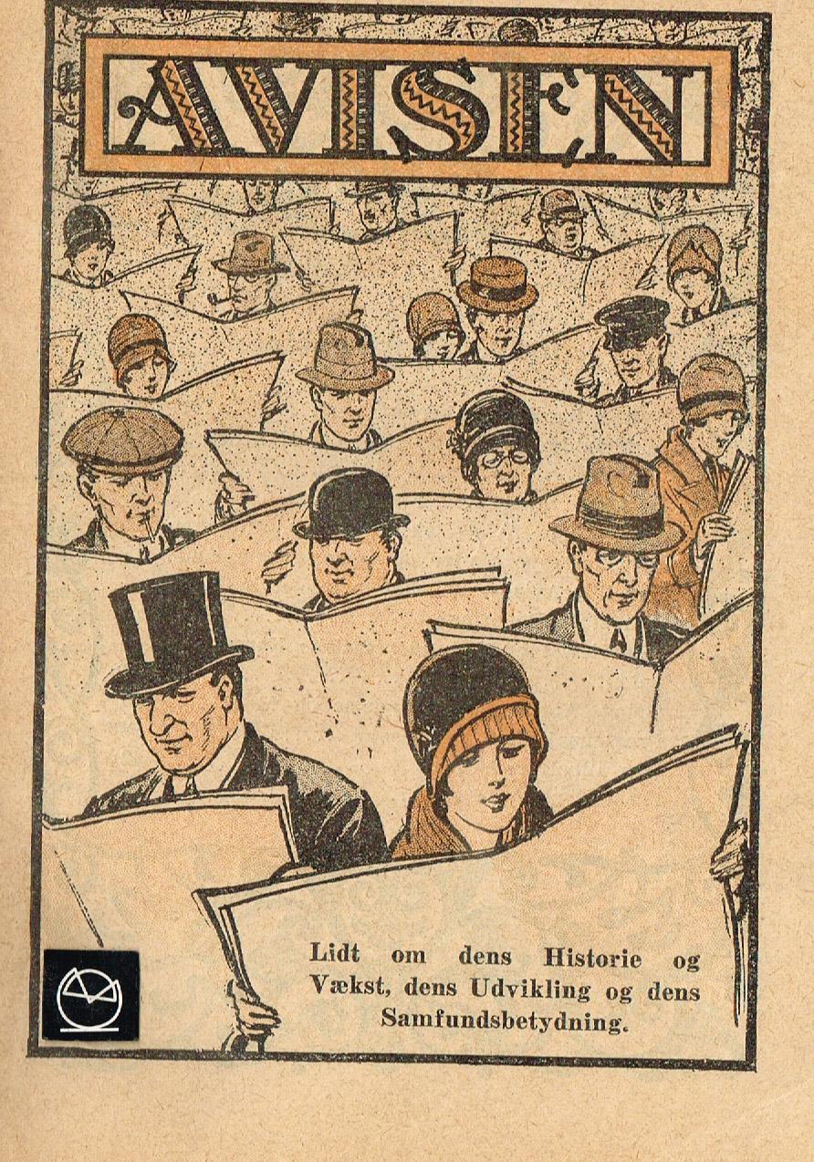Avisen - Lidt om dens Historie
