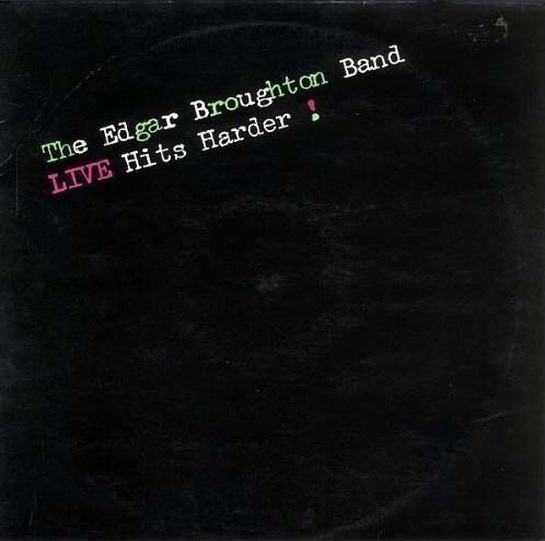 Edgar Broughton - Live hits harder