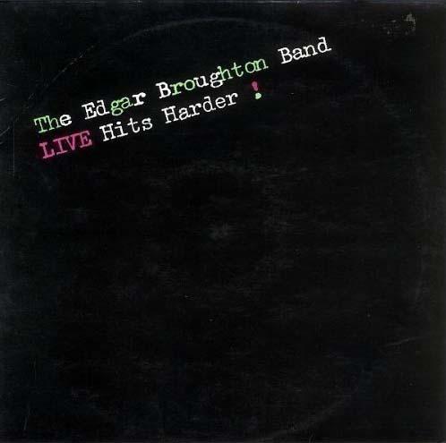 Edgar Broughton - Live hits harder