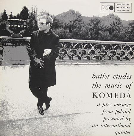 Krzysztof Komeda Quintet - Ballet Etudes