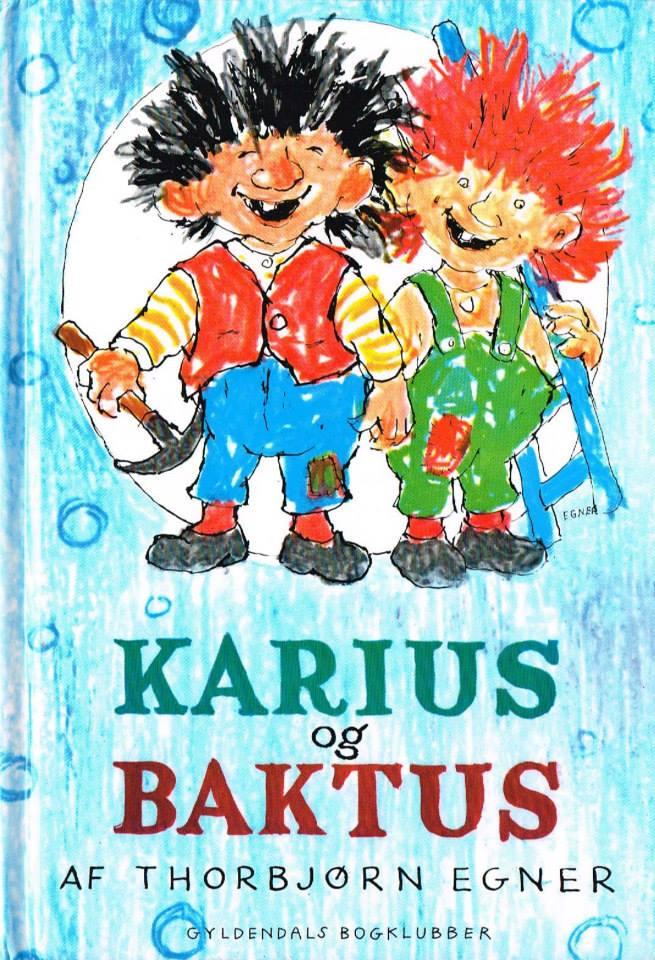 Thorbjørn Egner Karius og Baktus