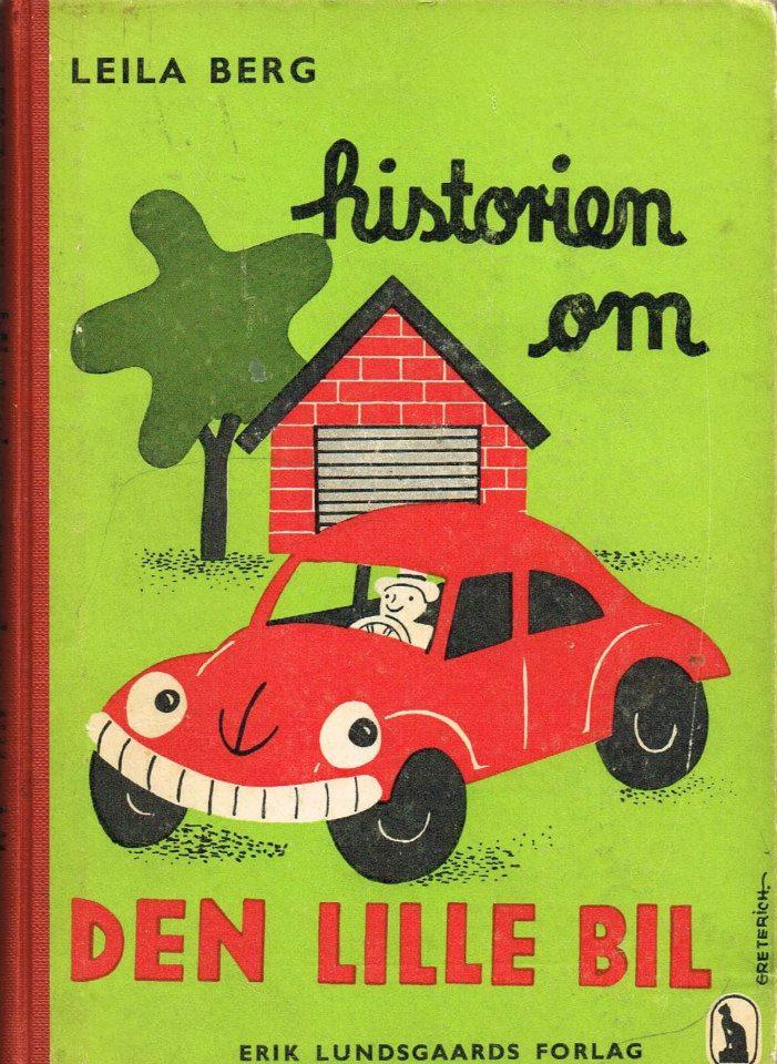 Leila Berg Historien om den lille bil