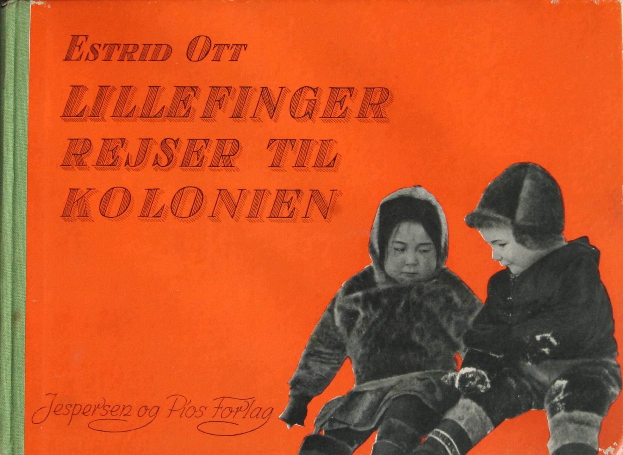 Estrid Ott Lillefinger rejser til Kolonien billedbog