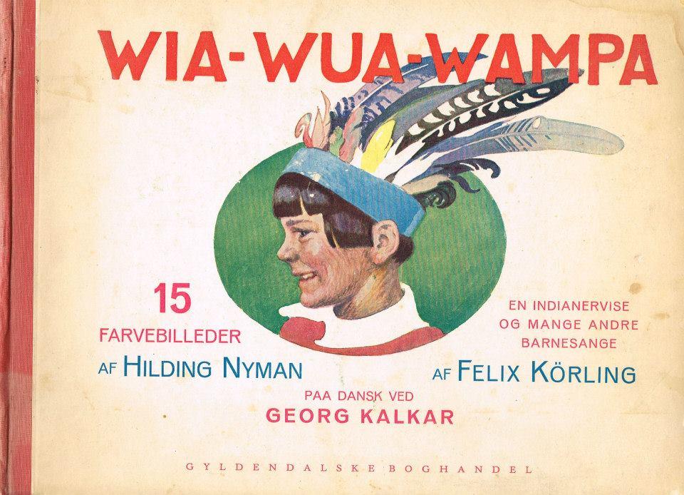 Felix Körling Wia-Wua-Wampa indianervers billedbog