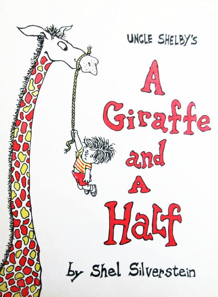 Shel Silverstein A Giraffe and a half