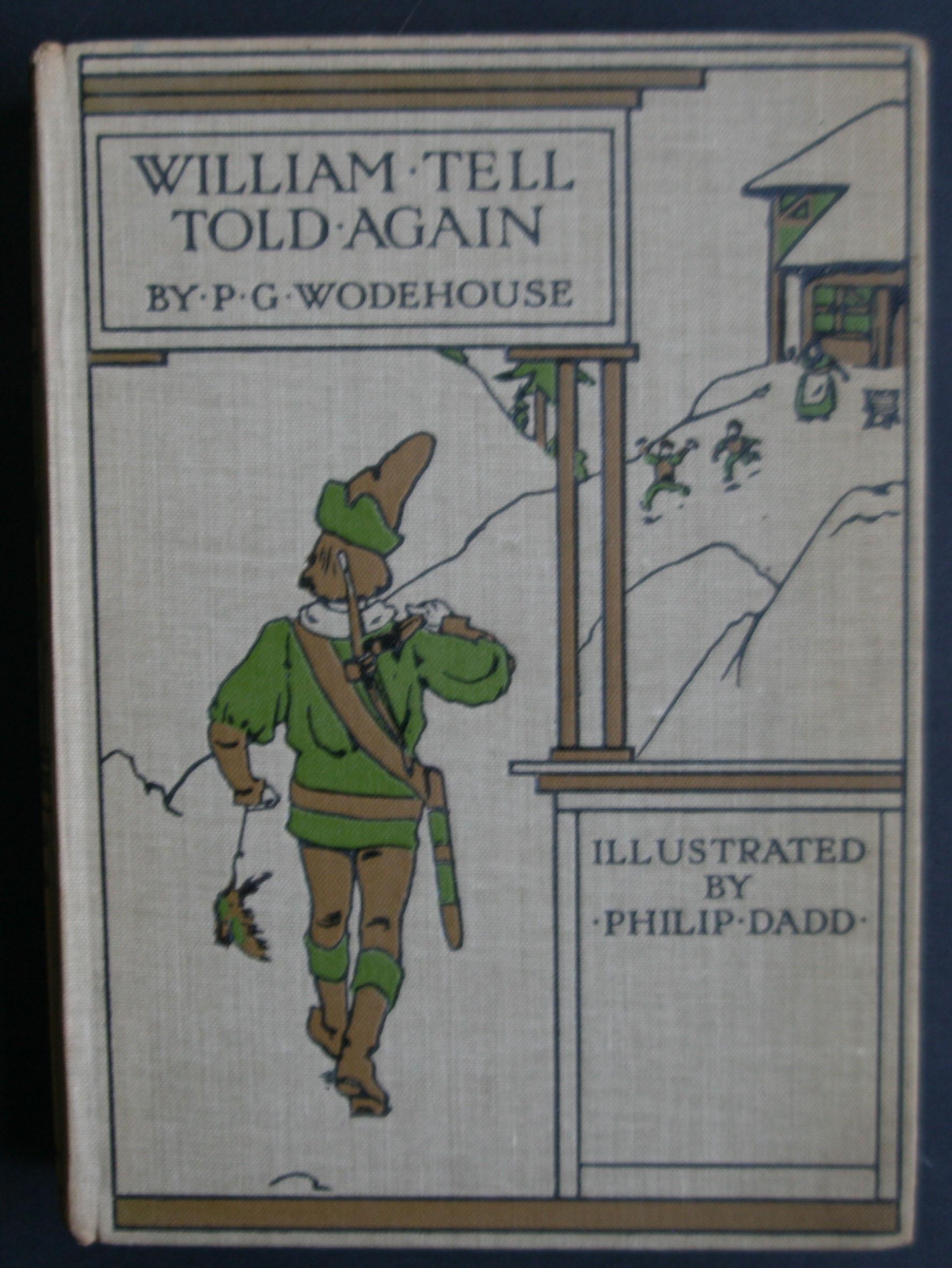 P G Wodehouse Wilhelm Tell told again