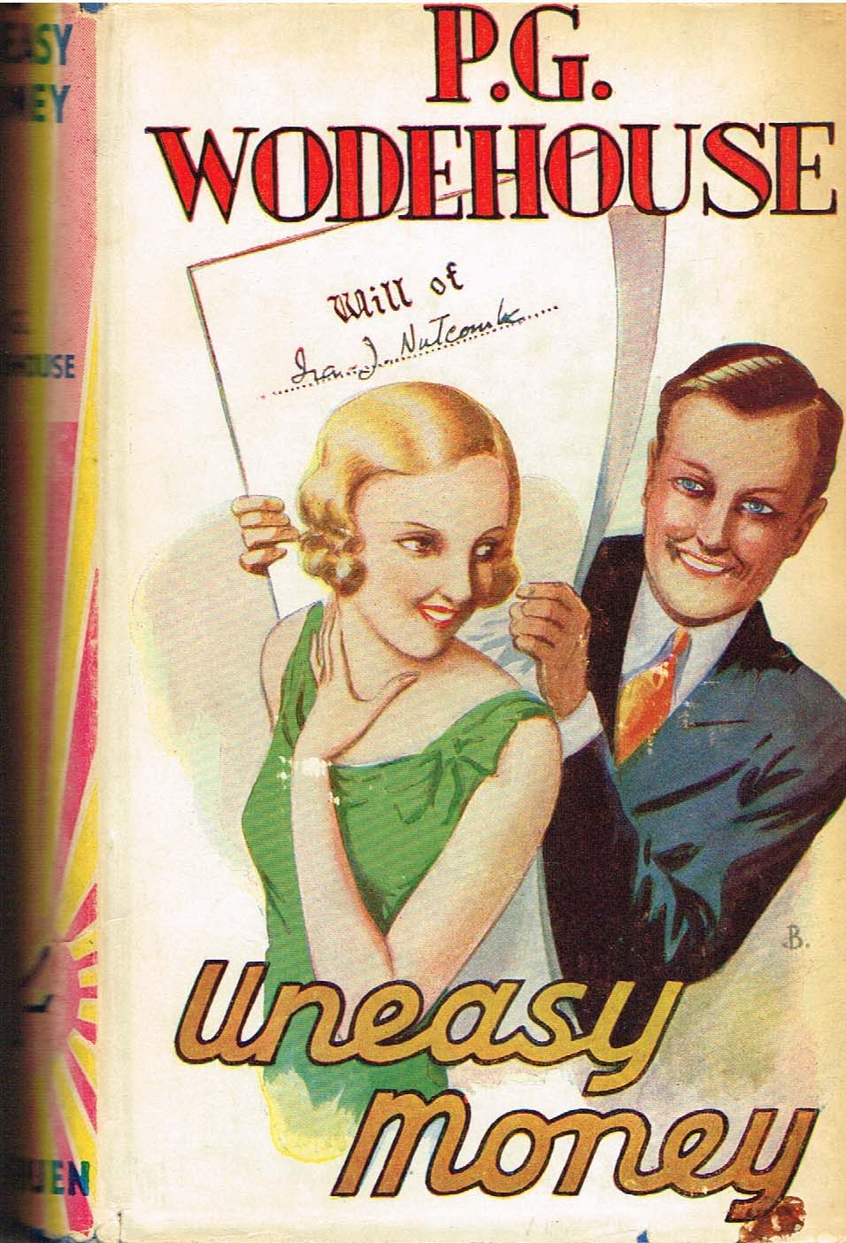 P G Wodehouse Uneasy money