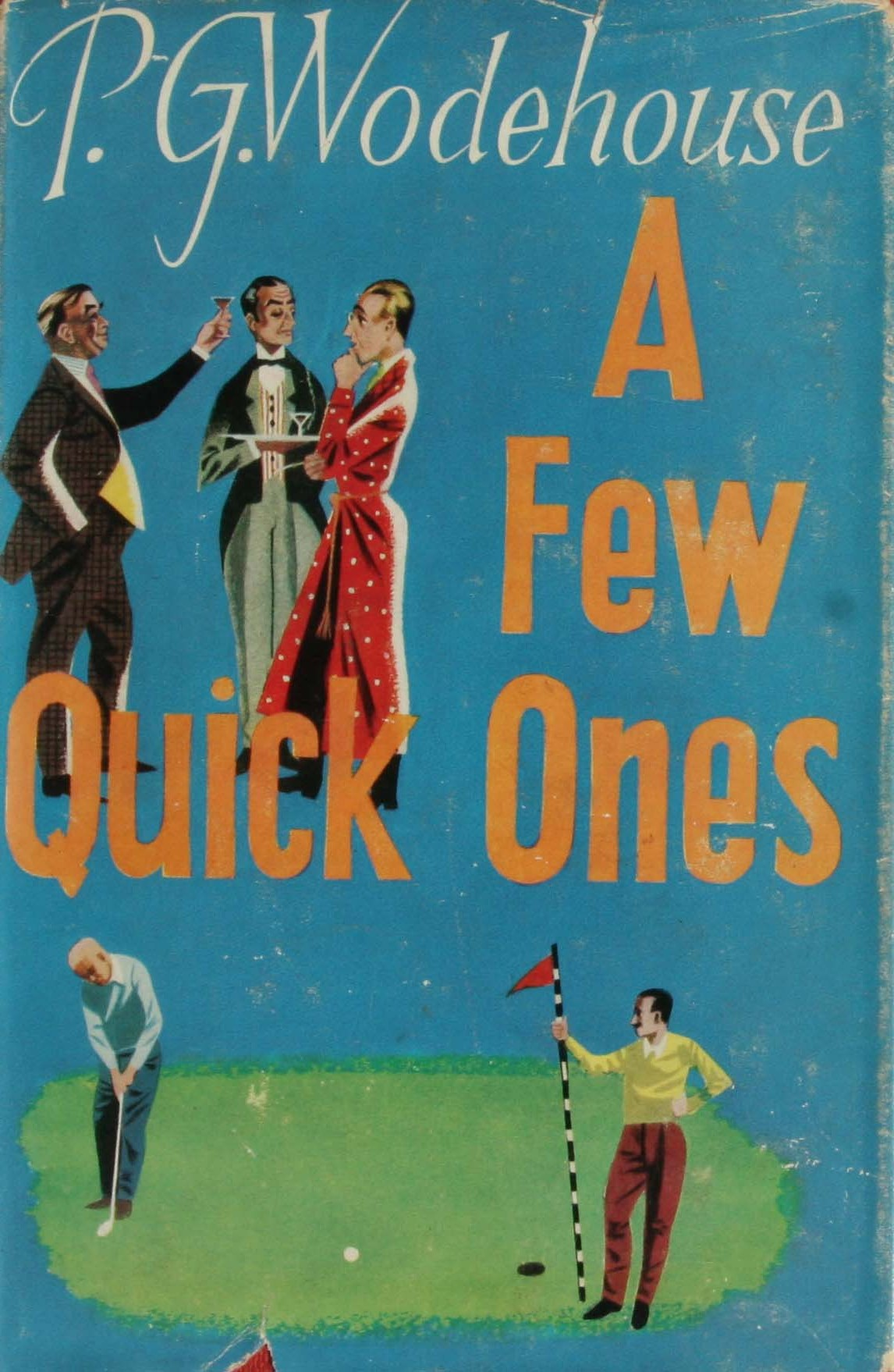 P G Wodehouse A few quick ones